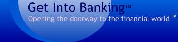 Get Into Banking